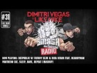V�deo: Dimitri Vegas & Like Mike - Smash The House Radio #31