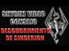 Skyrim Video Consejo - Descubrimiento de Sinderion