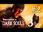 Video: ME DESFLORAN | Dark Souls 3 - DLC - La ciudad anillada #2 |