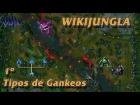 WikiJungla - Tipos de Gankeos