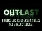 Outlast - Todos los Colleccionables (Documentos y Notas)