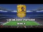 Fifa 14 Ultimate Team | Serie A : Los Mejores Porteros