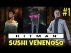 V�deo: HITMAN 2016 - Desfilando y Envenenando | Parte 1 | Gameplay en Espa�ol