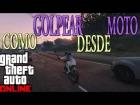 Video: GTA Online - Como golpear desde moto