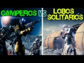 Video Destiny - Destiny || Camperos vs Lobos solitarios || Escaramuza [Faerk7]