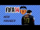 Video FIFA 14 - INICIO MODO MANAGER VALENCIA CF CARRERA [FIFA14]