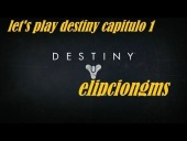 Video Destiny - Let's play destiny capitulo 1 nacimiento de un heroe