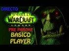 V�deo: WORLD OF WARCRAFT GAMEPLAY ESPA�OL | PC MAC HD | LET'S PLAY WORLD OF WARCRAFT | DIRECTO #422