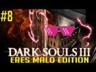 Video: Dark Souls 3 ERES MALO EDITION Parte 8 | Momentos Divertidos & Muertes