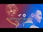 Video: | MIX | LeBron James vs Stephen Curry • Seven Nation Army • FV SPORTS ®