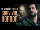 Video: 2017, un gran año para el SURVIVAL HORROR
