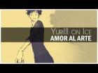 Video: Yuri!!! on Ice: Amor al arte - Post Script