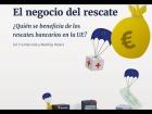 """Video: Presentación del informe sobre """"El negocio del rescate"""""""