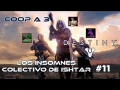 Video Destiny - Destiny - Walkthrough #11 - Los Insomnes - Colectivo de Ishtar - Coop - Dif�cil - Espa�ol- Gu�a 100%