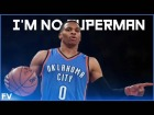 Video: | MIX | Russell Westbrook • I'm no Superman • FV SPORTS ®