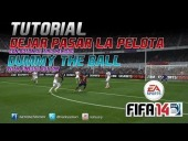 Video FIFA 14 - FIFA 14 | Tutorial Dejar pasar la Pelota | Dummy the Ball