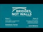 Video: Conferencia Internacional 'Puentes, no muros'